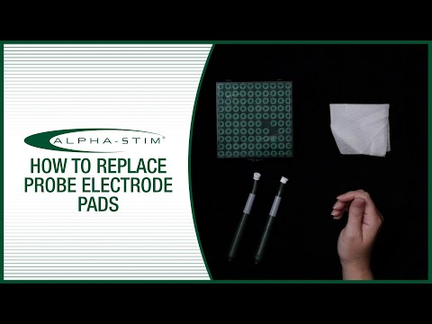 How To Replace Alpha-Stim Probe Electrode Pads