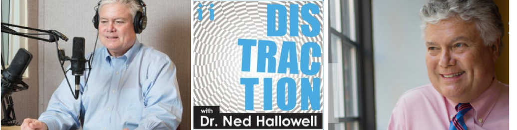 "Psychiatrist Dr. Ned Hallowell Talks About Alpha-Stim on ""Distraction"" Podcast"