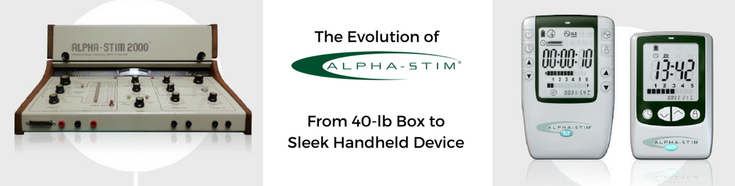 The Evolution of Alpha-Stim®: From a 40-lb Box to a Sleek Handheld Device